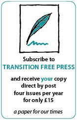 advertisement for Transition Free Press subscriptions